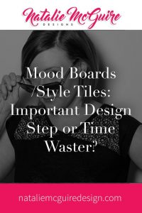 Mood Boards/Style Tiles: Important Design Step or Time Waster?