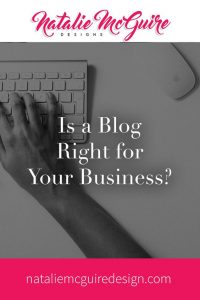 Is a Blog Right for Your Business?