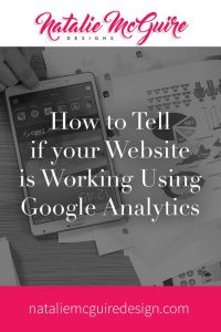 How to Tell if Your Website is Working Using Google Analytics
