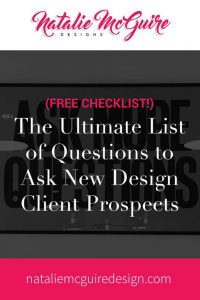 The Ultimate List of Questions to Ask New Design Client Prospects