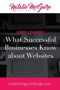 What Successful Businesses Know About Websites