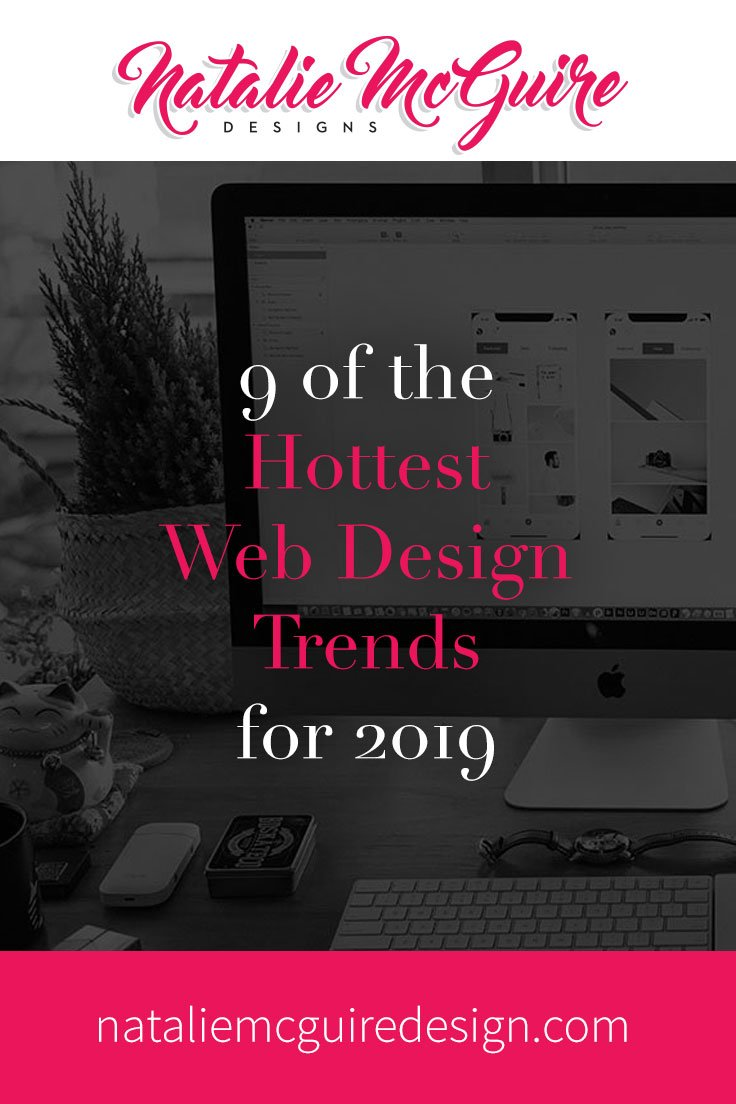 9 of the Hottest Web Design Trends for 2019